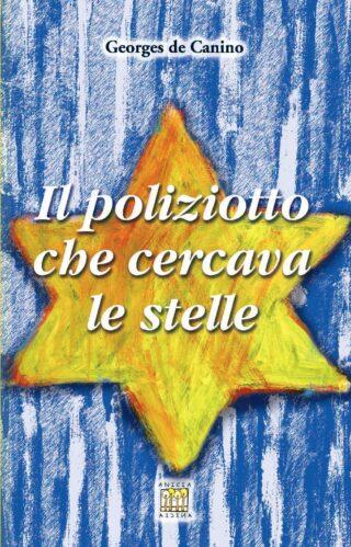 Il poliziotto che cercava le stelle