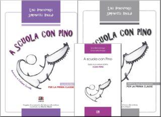 A scuola con Pino. Quaderno+Guida+Verifiche