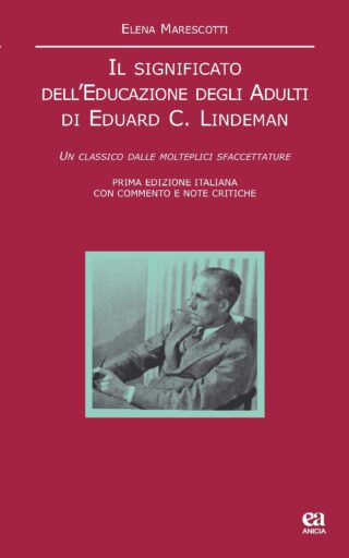 Il significato dell'Educazione degli Adulti di Eduard C. Lindeman