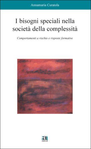 I bisogni speciali nella società della complessità