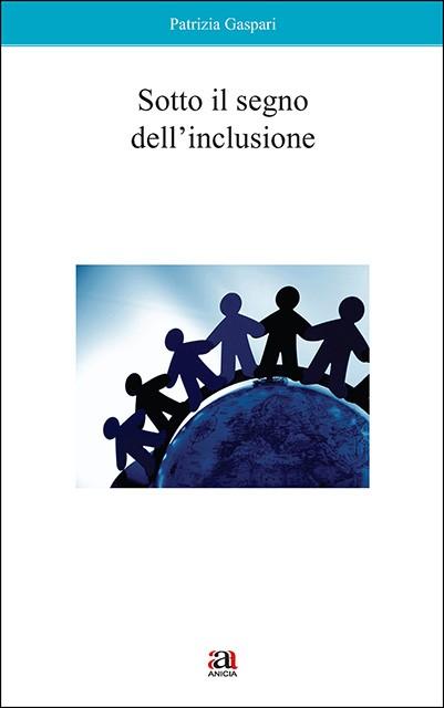 Sotto il segno dell'inclusione