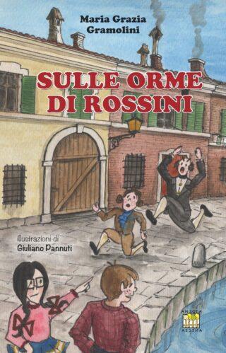 Sulle orme di Rossini