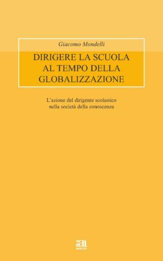 Dirigere la scuola al tempo della globalizzazione