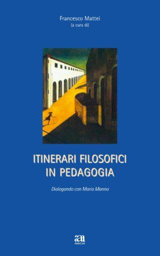 Itinerari filosofici in pedagogia