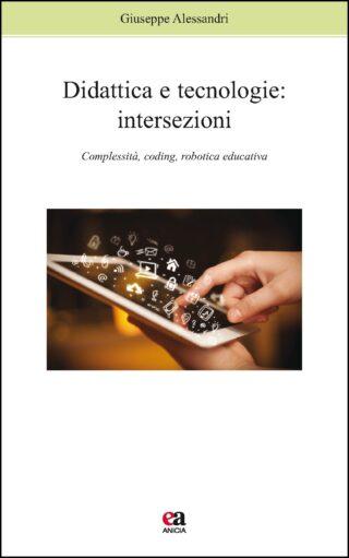 Didattica e tecnologie: intersezioni