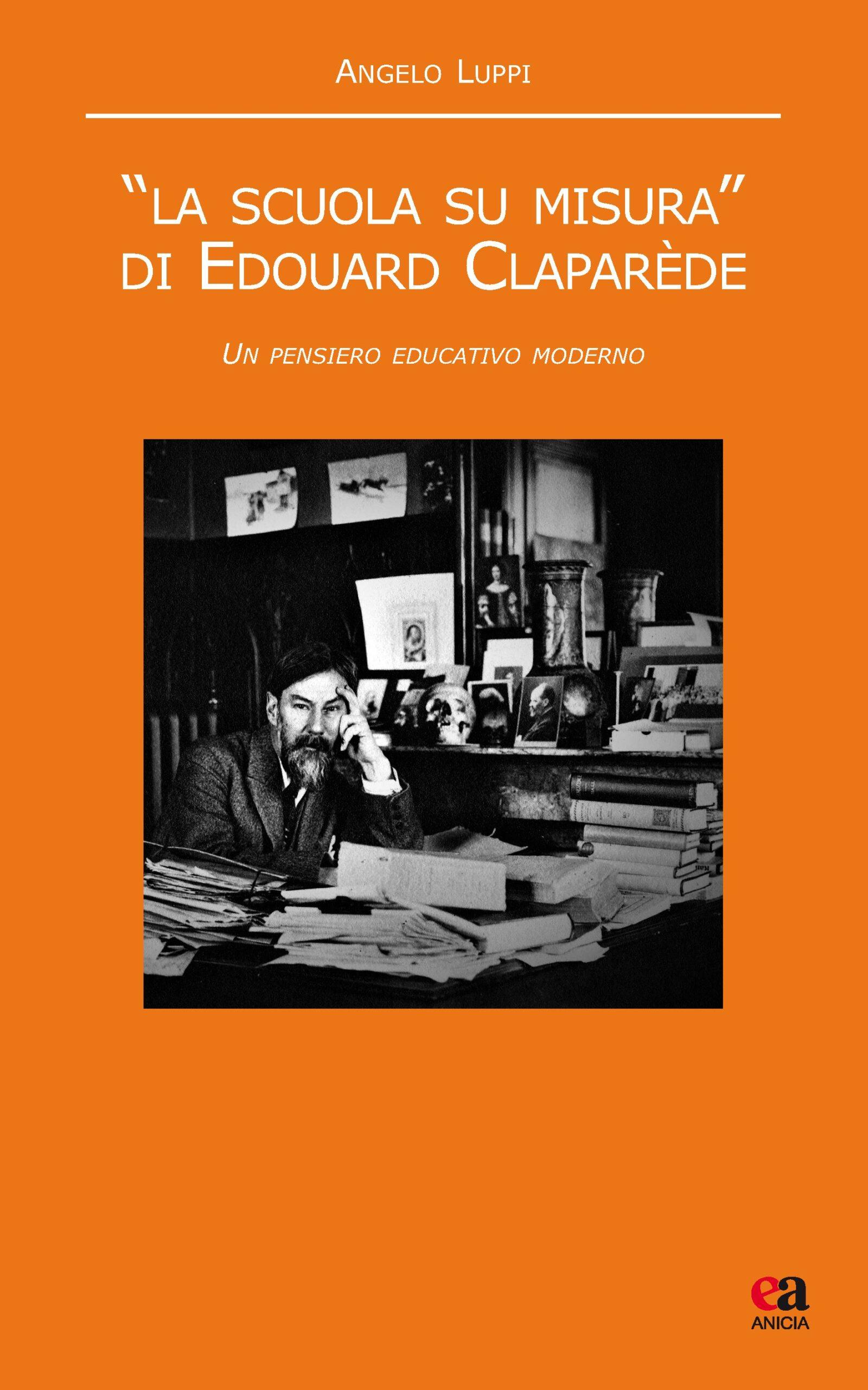 """""""La scuola su misura"""" di Edouard Claparède"""