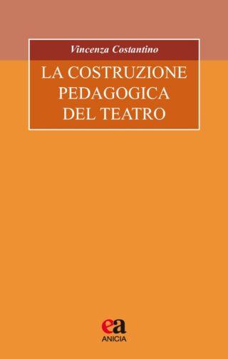 La costruzione pedagogica del teatro