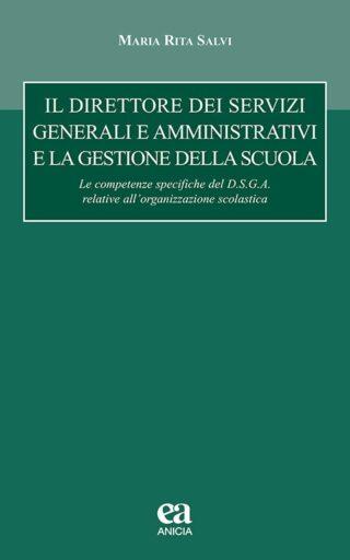 Il Direttore dei servizi generali e amministrativi e la gestione della scuola