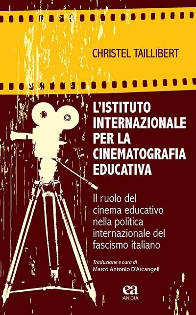 L'istituto internazionale per la cinematografia educativa