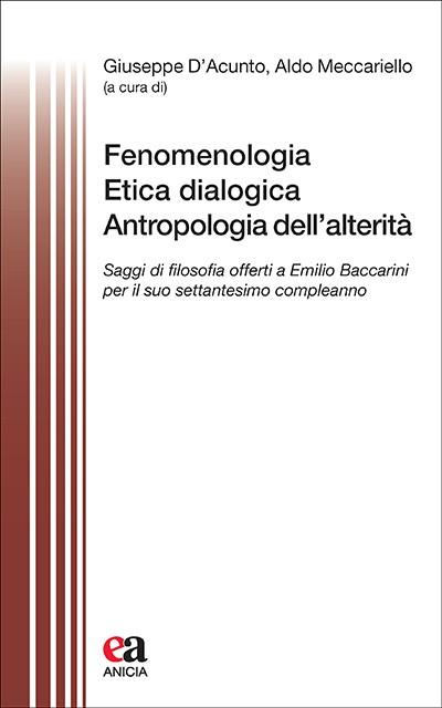 Fenomenologia Etica dialogica Antropologia dell'alterità