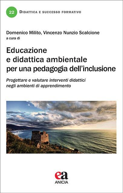 Educazione e didattica ambientale per una pedagogia dell'inclusione