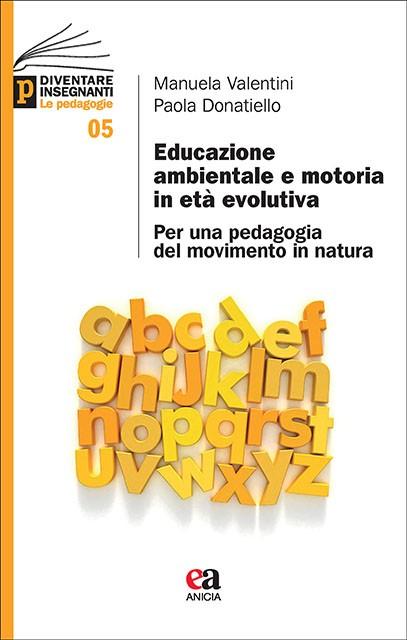 Educazione ambientale e motoria in età evolutiva