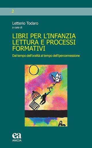 Libri per l'infanzia Lettura e Processi formativi