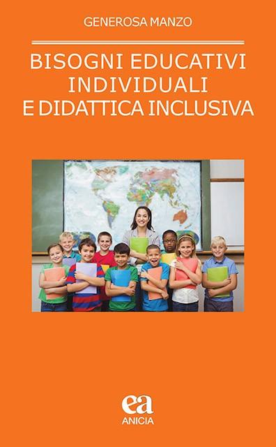 Bisogni educativi individuali e didattica inclusiva