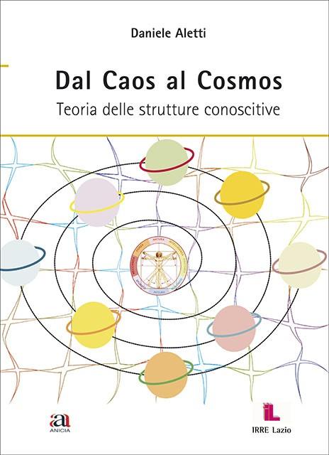 Dal Caos al Cosmos