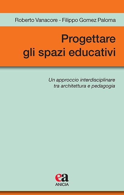 Progettare gli spazi educativi