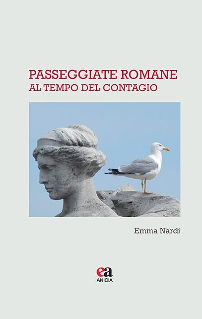 Passeggiate romane al tempo del contagio
