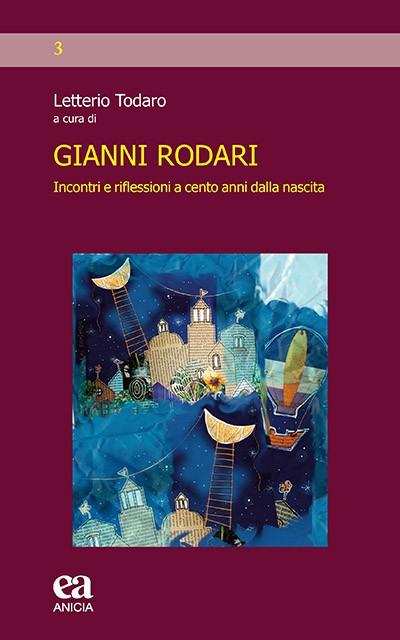 Gianni Rodari. Incontri e riflessioni a cento anni dalla nascita