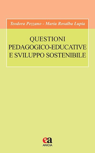 Questioni pedagogico-educative e sviluppo sostenibile